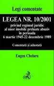 Legea nr. 10/2001 privind regimul juridic al unor imobile preluate abuziv, comentata si adnotata
