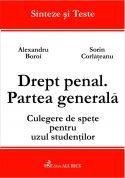 Drept penal. Partea generala. Culegere de spete pentru uzul studentilor