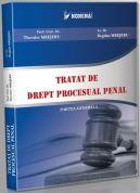 Tratat de drept procesual penal. Partea generala (editie 2011)