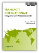 Tranzactii internationale. Ghid practic si modele de documente