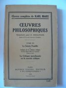 Oeuvres Philosophiques, Tome III-La Sainte Famille