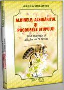 Albinele, albinaritul si produsele stupului. Ghid normativ (carte de la Editura Gramen)