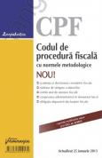 Codul de procedura fiscala cu normele metodologice, actualizat 2013
