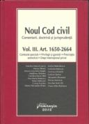 Noul Cod civil Vol. III | Comentarii. Doctrina. Jurisprudenta | Contracte speciale. Privilegii si garantii. Prescriptia extinctiva. Drept international privat