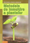 Metodele de inmultire a plantelor (2013) | Editura M.A.S.T.