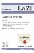 Legislatie notariala, actualizata la data de 10 Decembrie 2013
