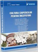 Cultura ciupercilor pentru incepatori