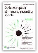 Codul european al muncii si securitatii sociale - adnotat - (2009)